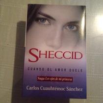 Libro Sheccid Cuando El Amor Duele