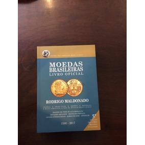 Catalogo De Moedas Brasileiras, Bentes 5ª Edição 1500 À 2017