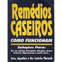 Remedios Caseiros--agatha E Calvin Thrash.