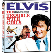 Elvis Presley - Lindas Encrencas, As Garotas - Dvd