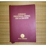 Codigo Procesal Penal De La Nacion Ley 23984 Euros Editores