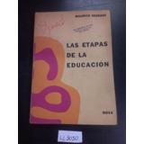 Las Etapas De La Educación Maurice Debesse Nova Escuela