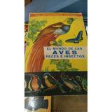 Álbum Figuritas El Mundo De Las Aves Peces E Insectos.