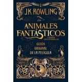 Libro Animales Fantásticos Y Dónde Encontrarlos ~ Envío $0.0