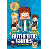 Authentic Games E Seus Amigos - Dvd Original