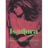 Livro Isadora Memórias De Isadora Duncan