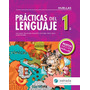 Practicas Del Lenguaje 1, Editorial Estrada Huellas.