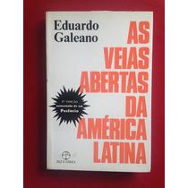 Livro - As Veias Abertas Da América Latina - Eduardo Galeano