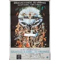 Afiche Original Gracias A Dios Es Viernes Año 1978
