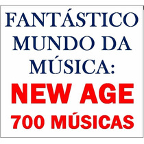 New Age - 700 Músicas No Pendrive
