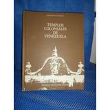 Libro De Templos Coloniales De Venezuela.