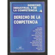 L4200. Derecho De La Competencia, Derecho Industrial 4