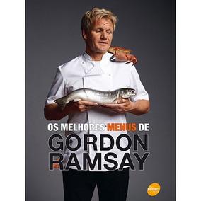 Livro Os Melhores Menus De Gordon Ramsay Culinária Cód423