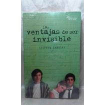 Las Ventajas De Ser Invisible - Envío Gratis