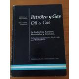 9020 Libro Petroleo Y Gas Oil & Gas Catalogo 1º Edicion