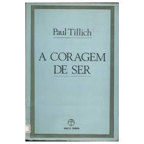 Livro A Coragem De Ser Paul Tillich