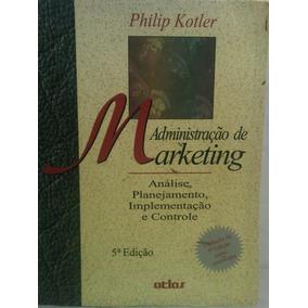 Administracao De Marketing - Philip Kotler (852241825x)