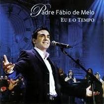 Cd Padre Fabio De Melo - Eu E O Tempo