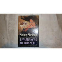 Sidney Sheldon - Lembranças Da Meia Noite - Romance Mél