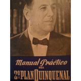 Juan Domingo Perón - Manual Práctico Del 2º Plan Quinquenal