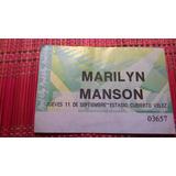 Entrada De Marilyn Manson Jueves 11 De Sept.años 90? Rockpop