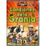 Canciones De La Granja - Vol 1 ( Dvd ) - Los Chiquibum