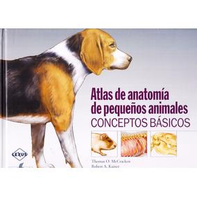 Atlas De Anatomia De Pequeños Animales