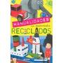 Manualidades. Materiales Reciclados (adivinanza Envío Gratis