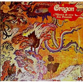 Oregon - Música De Otra Era Presente - (vinilo) Muy Bueno