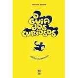 O Guia Dos Curiosos Jogos Olímpicos Ed. Panda Books