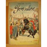 Ivanhoe - Walter Scott - Peuser