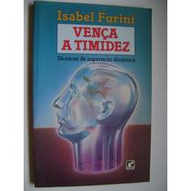Vença A Timidez Isabel Furini