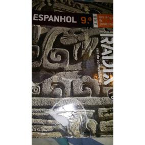 Espanhol 9 Ano Projeto Radix Raiz Do Conhecimento