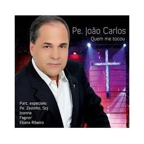 Cd Padre Joao Carlos - Quem Me Tocou