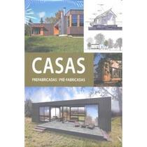 Casas Prefabricadas; Vv. Aa. ; Envío Gratis