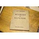 Muertes De Elpenor - Jean Giradoux - Ediciones Dintel