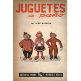 Juguetes De Paño - Aldo Musarra