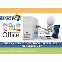 Service Computadoras Desktop Laptop Notebook En Domicilio