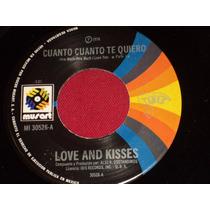 Love And Kisses Ep 7´ 45 Rpm Cuanto Cuanto Te Quiero