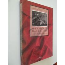 * Livro - O Espirito Das Roupas - Gilda De Mello E Souza