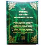La Biblia De Las Matemáticas (4 Tomos), Alfatemática, 2003