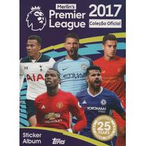 Álbum Figurinhas Premier League 2017 - Completo - Para Colar