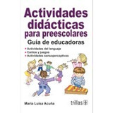 Actividades Didacticas Para Preescolares; Acuna Envío Gratis