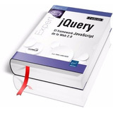 Jquery: El Framework Javascript De La Web 2.0 [pdf]