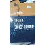 Direccion Estrategica De Recursos Humanos 2 Tomos