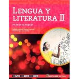 Lengua Y Literatura 2 - Santillana En Linea