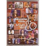 Dvd Um Barzinho, Um Violão - Novelas Anos 80 / Vol.2 - Novo*
