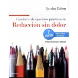 Redacción Sin Dolor: Cuaderno De Ejercicios Prácticos Cohen