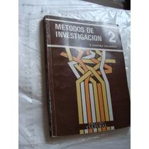 Libro Metodos De Investigacion 2 , P Chavez Calderon , Año 1