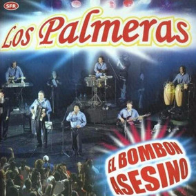 Los Palmeras - El Bombon Asesino - Los Chiquibum